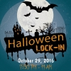 Halloween Lock-in, Oct 29th-30th 7:30pm-11am